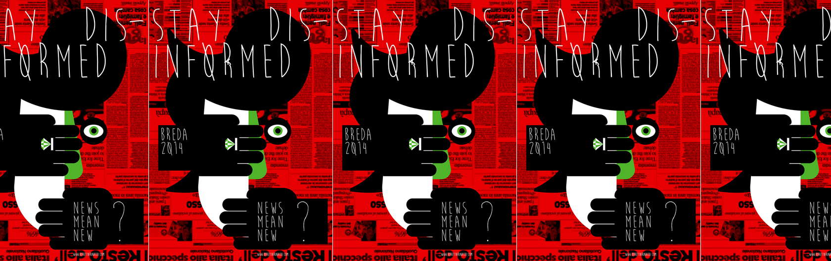 Stay disinformed - Graphic Design Festival Breda 2014